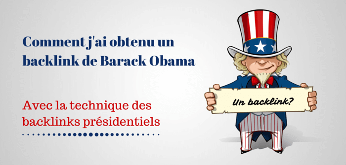 Pierre-Antoine Levesque : comment obtenir un backlink de Barack Obama