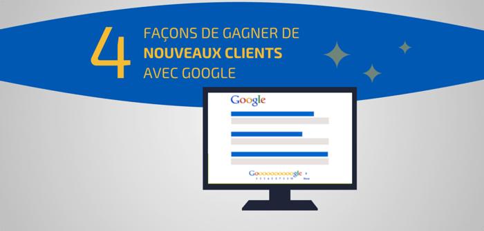Pierre-Antoine Levesque : 4 façons de gagner de nouveaux clients sur Google
