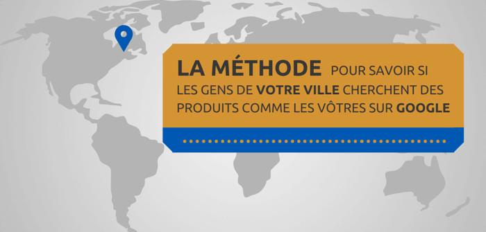 Pierre-Antoine Levesque : comment savoir si les gens de votre ville recherchent vos produits sur Google