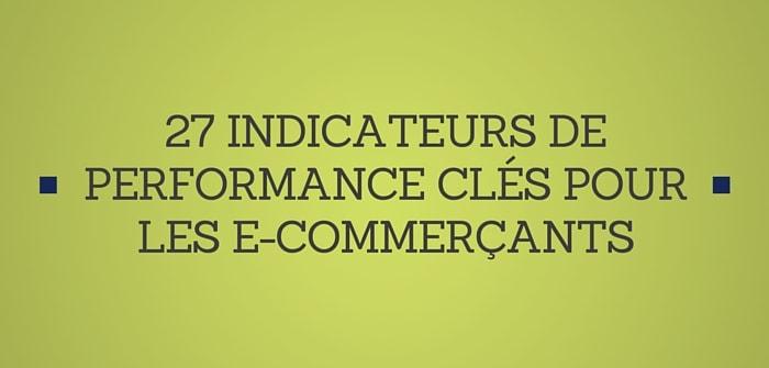 Pierre-Antoine Levesque : 27 indicateurs de performance clés