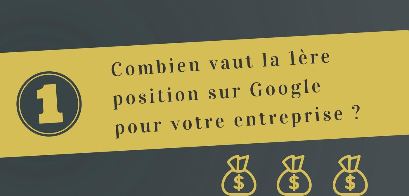 quelle est la valeur de la première position sur Google - Pierre-Antoine Levesque